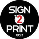 SIGN2PRINT INC